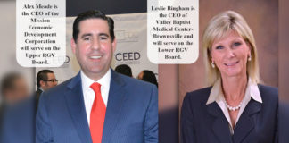 Alex Meade ​is the CEO of the Mission Economic Development Corporation will serve on the Upper RGV Board. Leslie Bingham ​is the CEO of Valley Baptist Medical Center-Brownsville and will serve on the Lower RGV Board.
