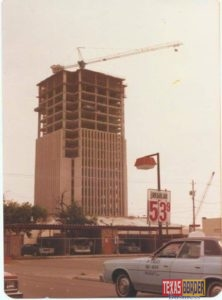 As the McAllen State Bank skyscraper was being built. Photo City of McAllen, Facebook.