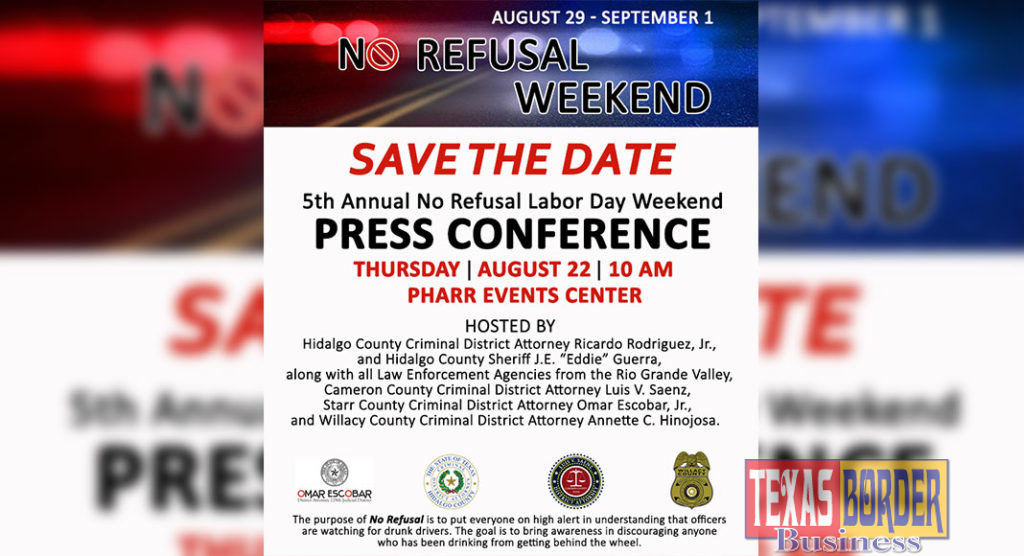 Rgv Law Enforcement Agencies Will Join In The 5th Annual No Refusal
