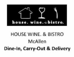 House Wine & Bistro McAllen