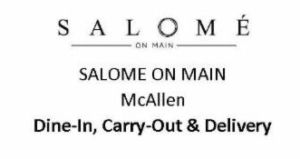 Salome on main McAllen
